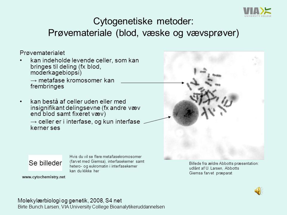 Cytogenetiske metoder: Prøvemateriale (blod, væske og vævsprøver)