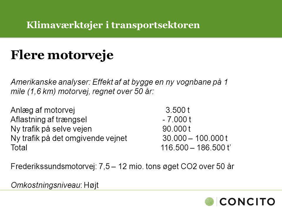 Flere motorveje Klimaværktøjer i transportsektoren