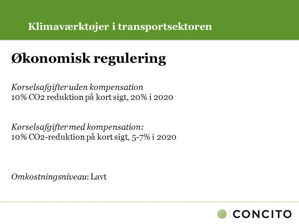 Økonomisk regulering Klimaværktøjer i transportsektoren