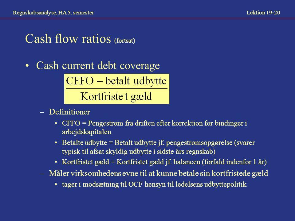 Cash flow ratios (fortsat)