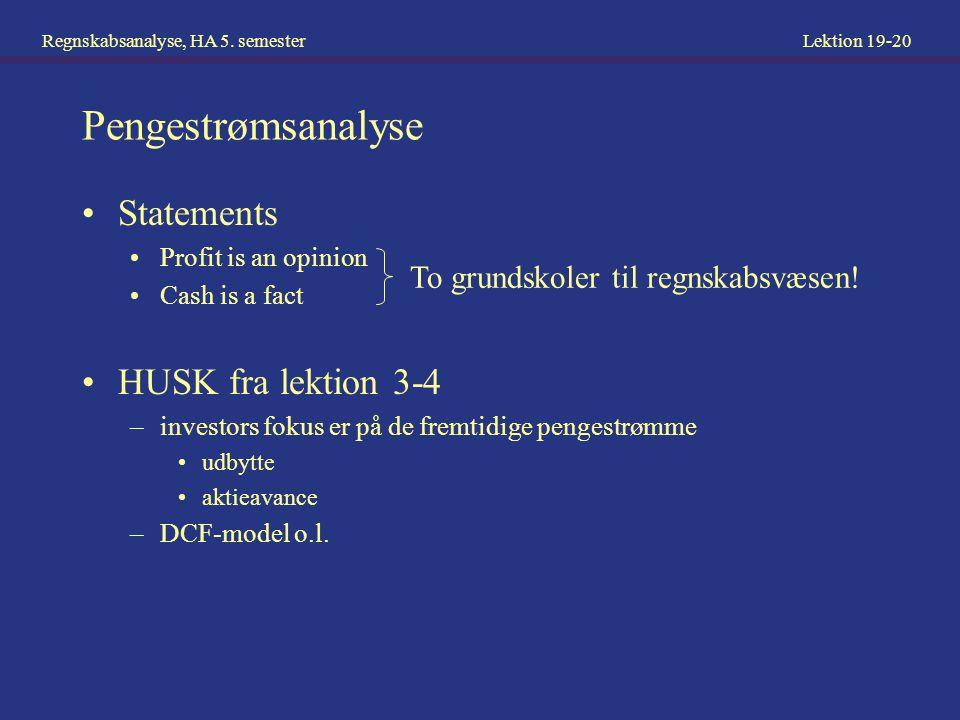 Pengestrømsanalyse Statements HUSK fra lektion 3-4