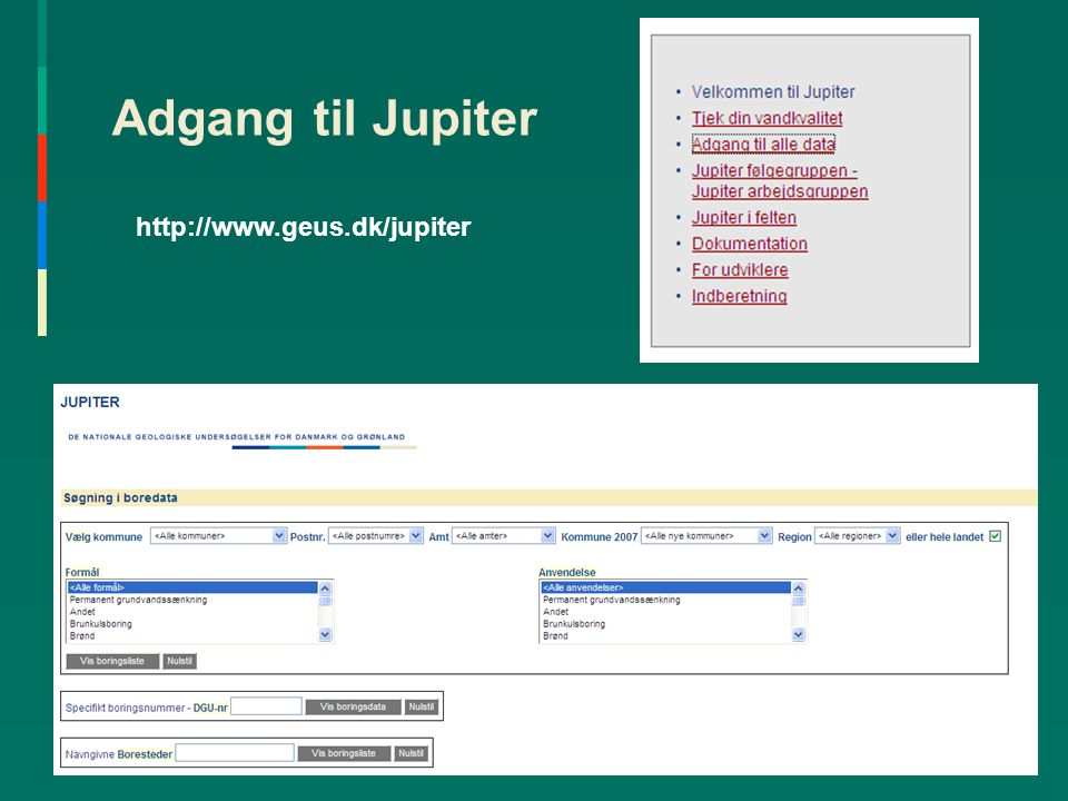 Adgang til Jupiter http://www.geus.dk/jupiter