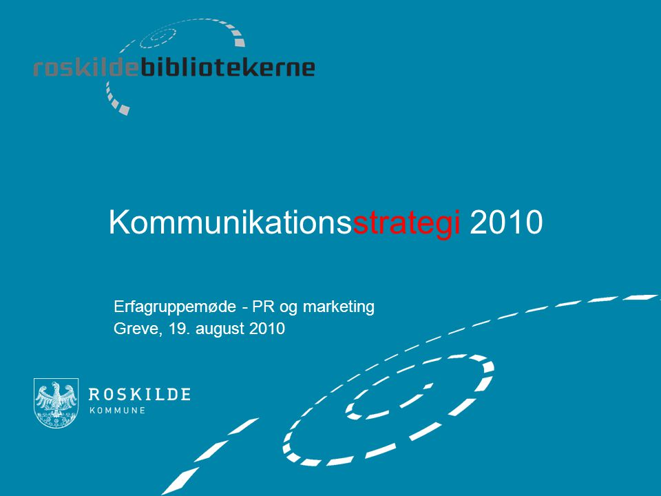 Kommunikationsstrategi 2010