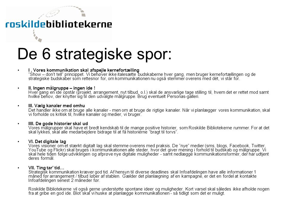 De 6 strategiske spor: