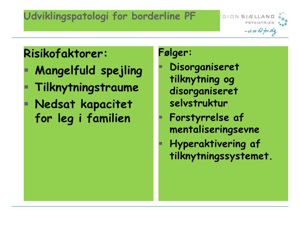 Udviklingspatologi for borderline PF