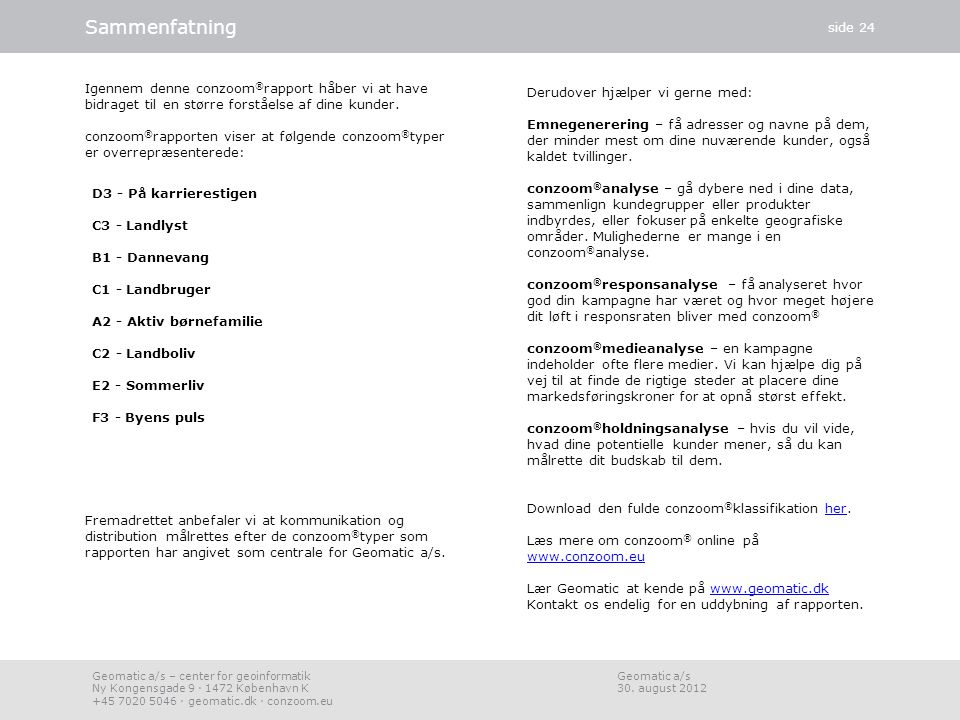 conzoom®rapport 30. august 2012 Analysen er foretaget via conzoom.eu. - ppt video online download