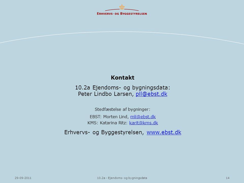 10.2a Ejendoms- og bygningsdata: Peter Lindbo Larsen, pll@ebst.dk