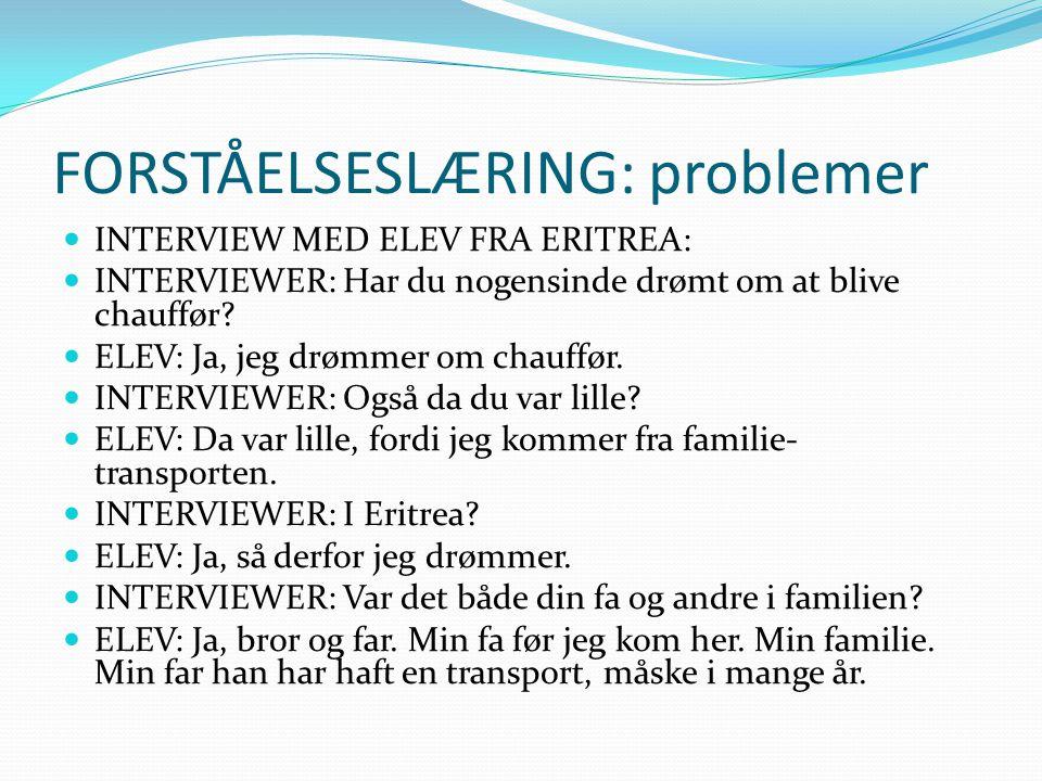 FORSTÅELSESLÆRING: problemer