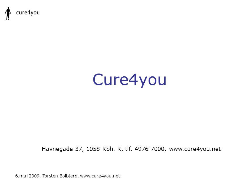Havnegade 37, 1058 Kbh. K, tlf. 4976 7000, www.cure4you.net