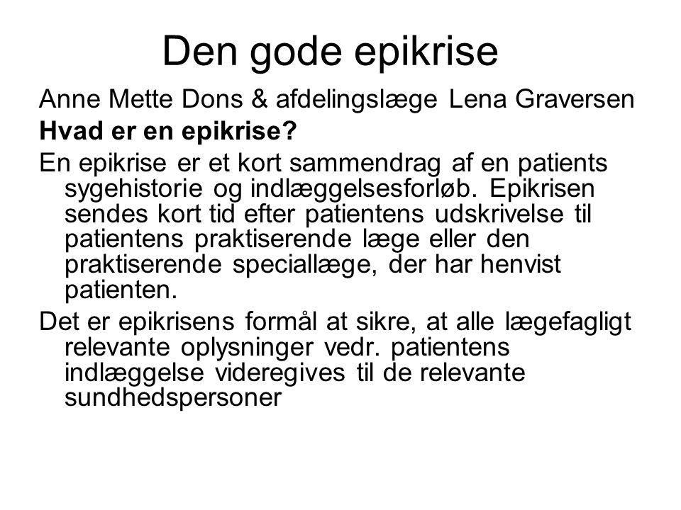 Den gode epikrise Anne Mette Dons & afdelingslæge Lena Graversen