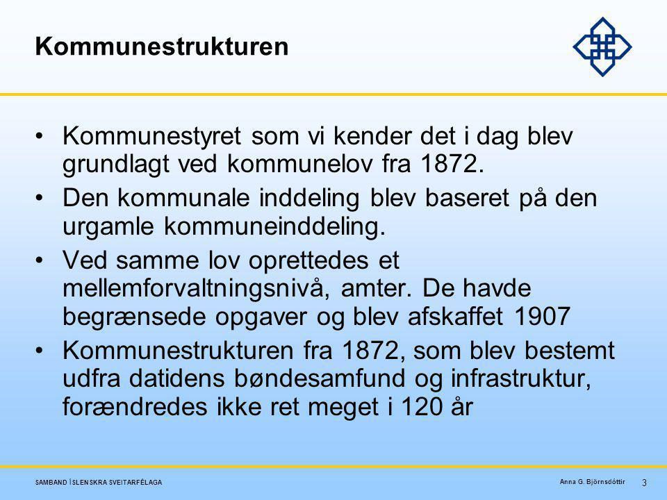 Kommunestrukturen Kommunestyret som vi kender det i dag blev grundlagt ved kommunelov fra 1872.