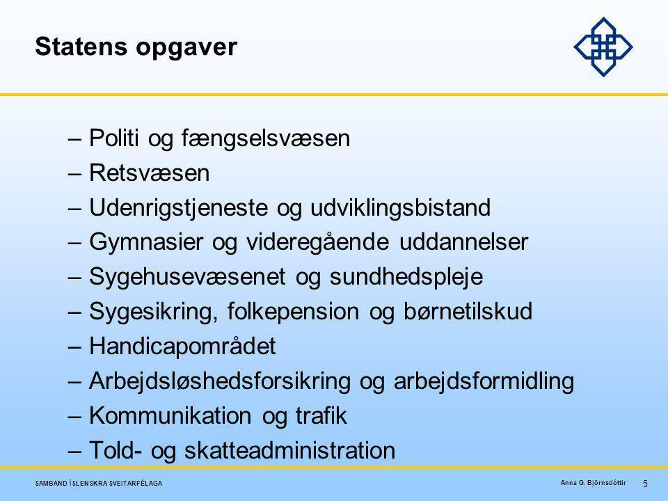 Statens opgaver Politi og fængselsvæsen Retsvæsen