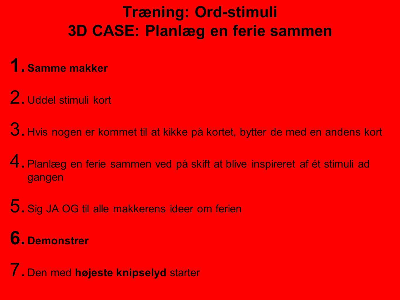Træning: Ord-stimuli 3D CASE: Planlæg en ferie sammen