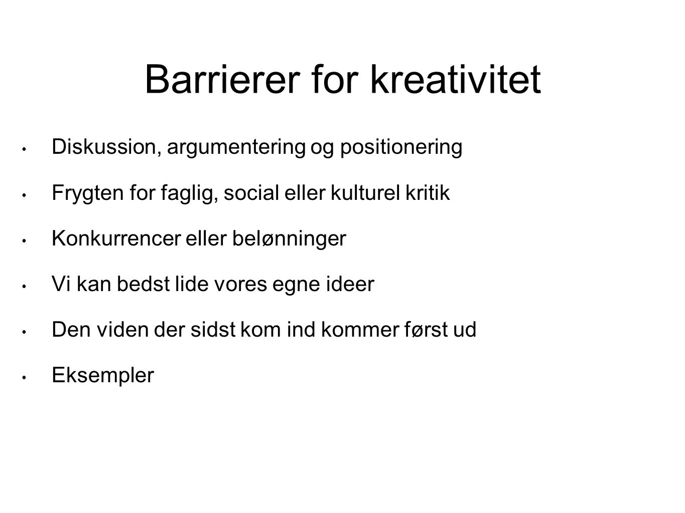 Barrierer for kreativitet