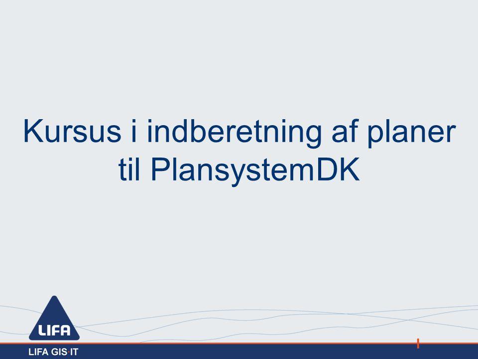 Kursus i indberetning af planer til PlansystemDK