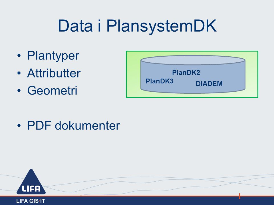 Data i PlansystemDK Plantyper Attributter Geometri PDF dokumenter