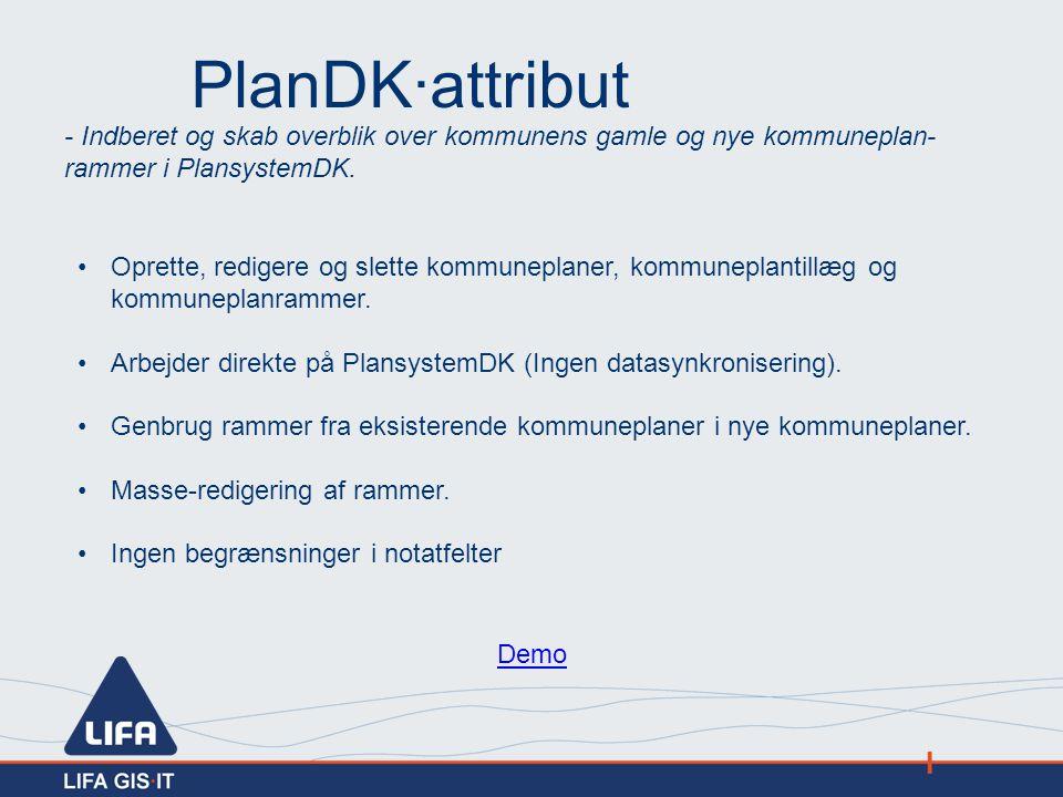 PlanDK·attribut - Indberet og skab overblik over kommunens gamle og nye kommuneplan-rammer i PlansystemDK.