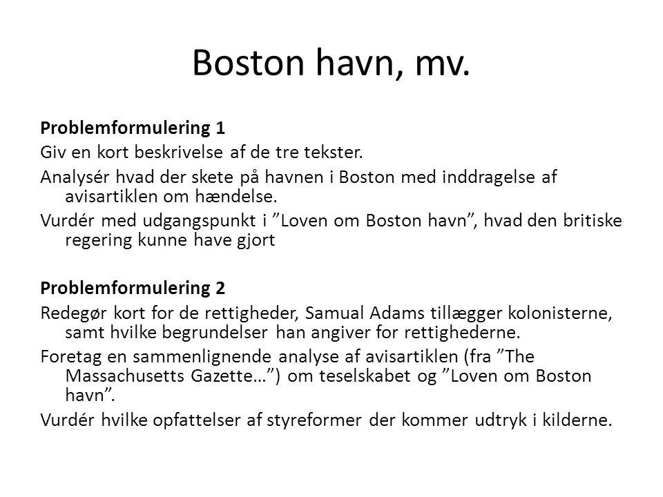 Boston havn, mv. Problemformulering 1