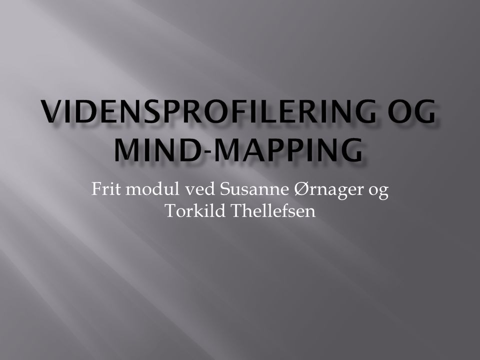 Vidensprofilering og mind-mapping
