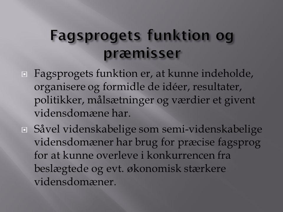 Fagsprogets funktion og præmisser