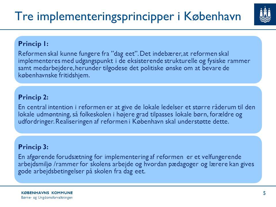 Tre implementeringsprincipper i København