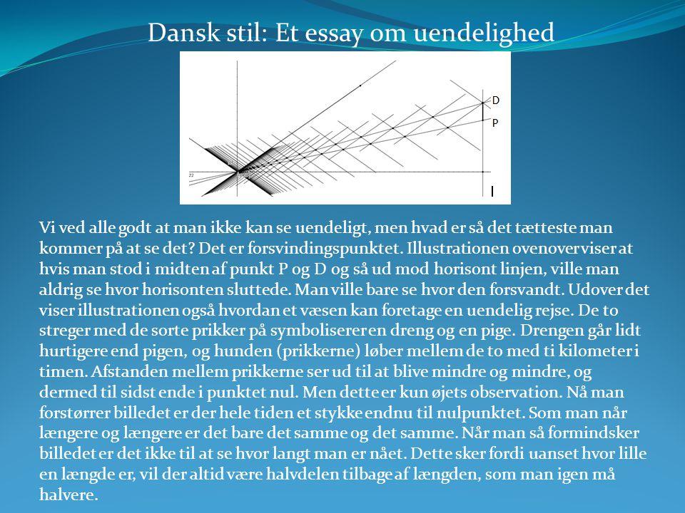 Dansk stil: Et essay om uendelighed