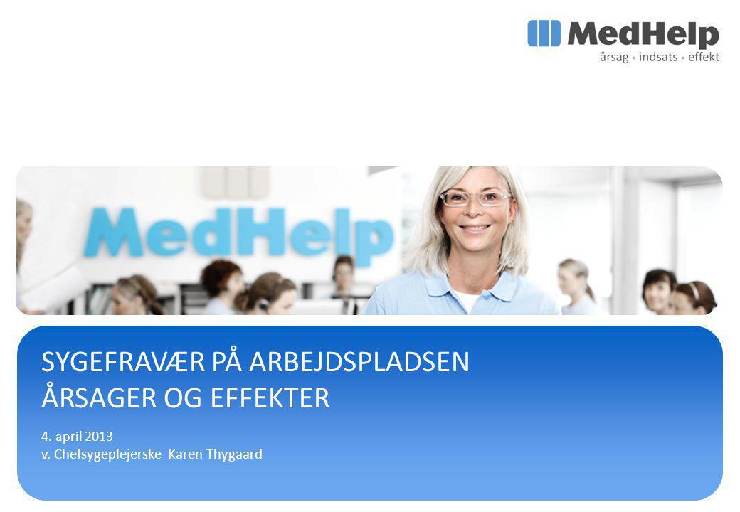 SYGEFRAVÆR PÅ ARBEJDSPLADSEN ÅRSAGER OG EFFEKTER