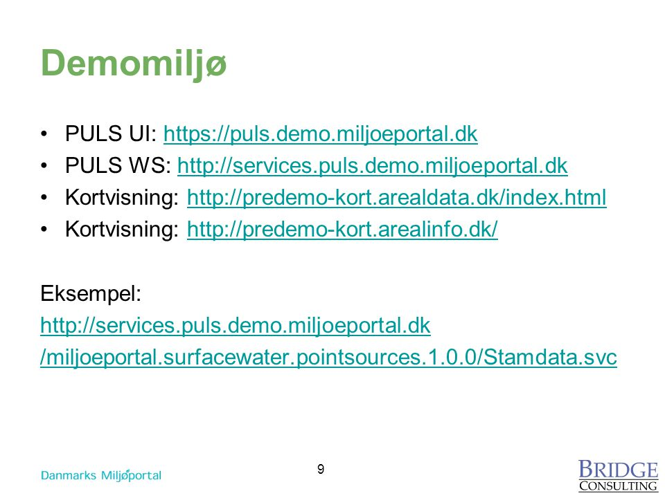 Demomiljø PULS UI: https://puls.demo.miljoeportal.dk