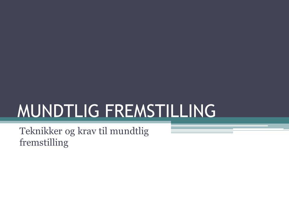 MUNDTLIG FREMSTILLING