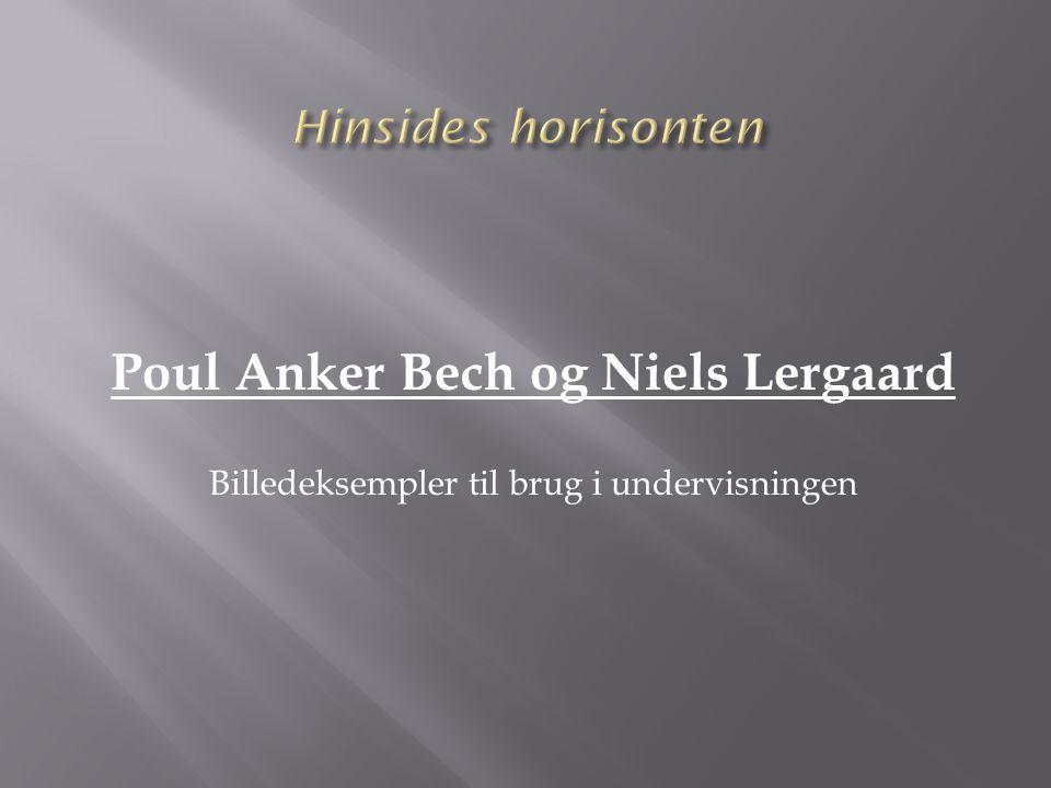 Poul Anker Bech og Niels Lergaard