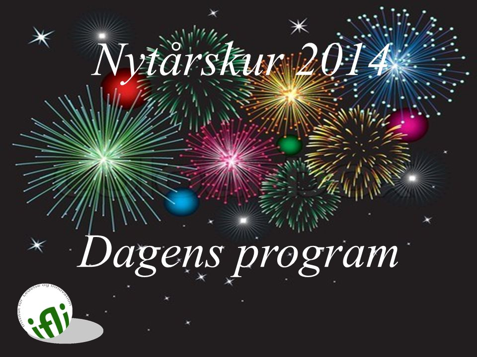 Nytårskur 2014 Dagens program