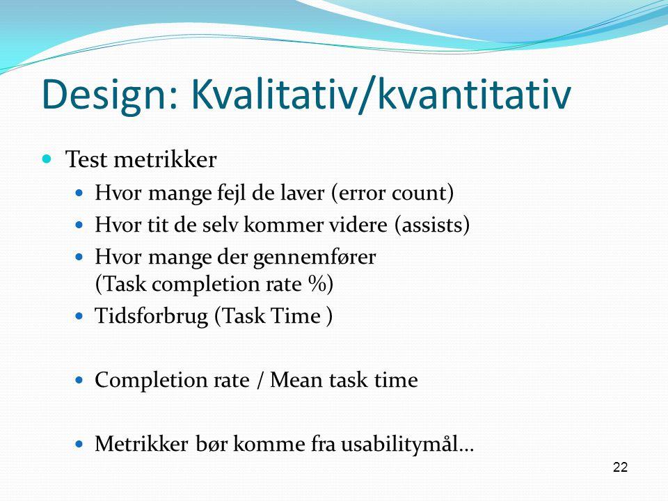 Design: Kvalitativ/kvantitativ