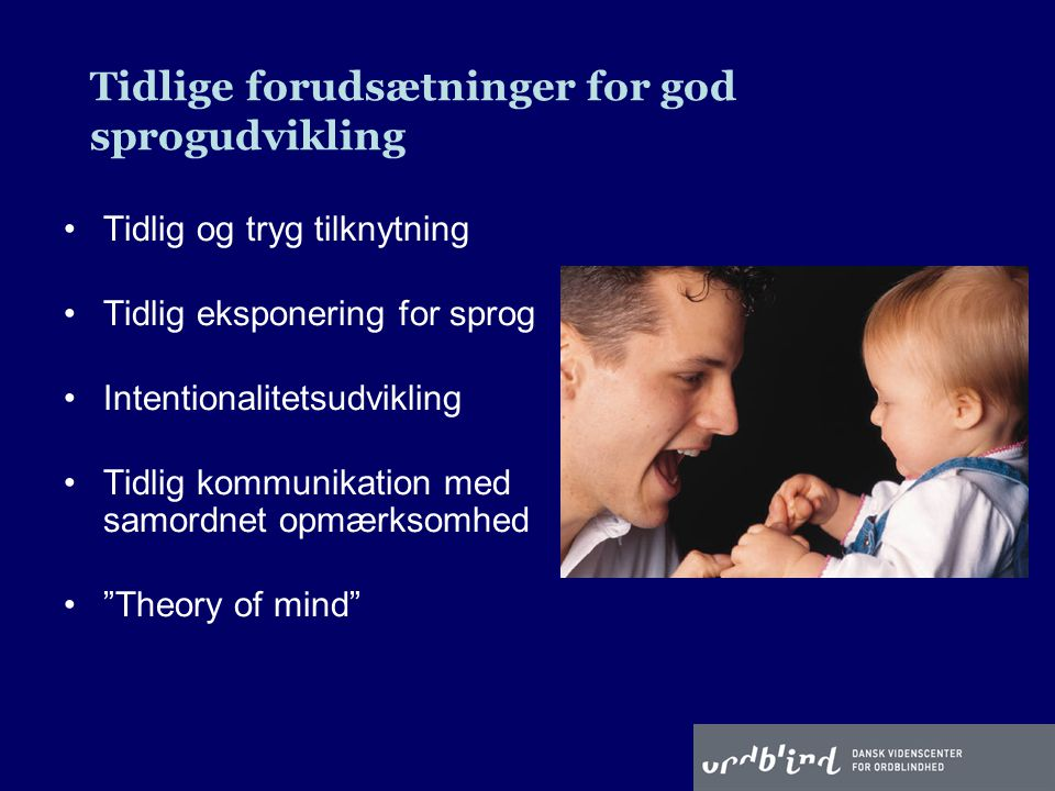 Tidlige forudsætninger for god sprogudvikling