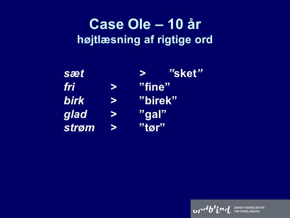 Case Ole – 10 år højtlæsning af rigtige ord