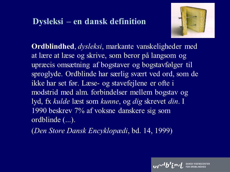 Dysleksi – en dansk definition