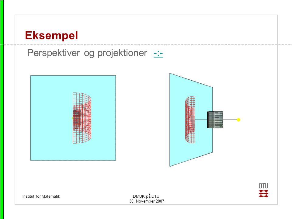 Eksempel Perspektiver og projektioner -:- Institut for Matematik