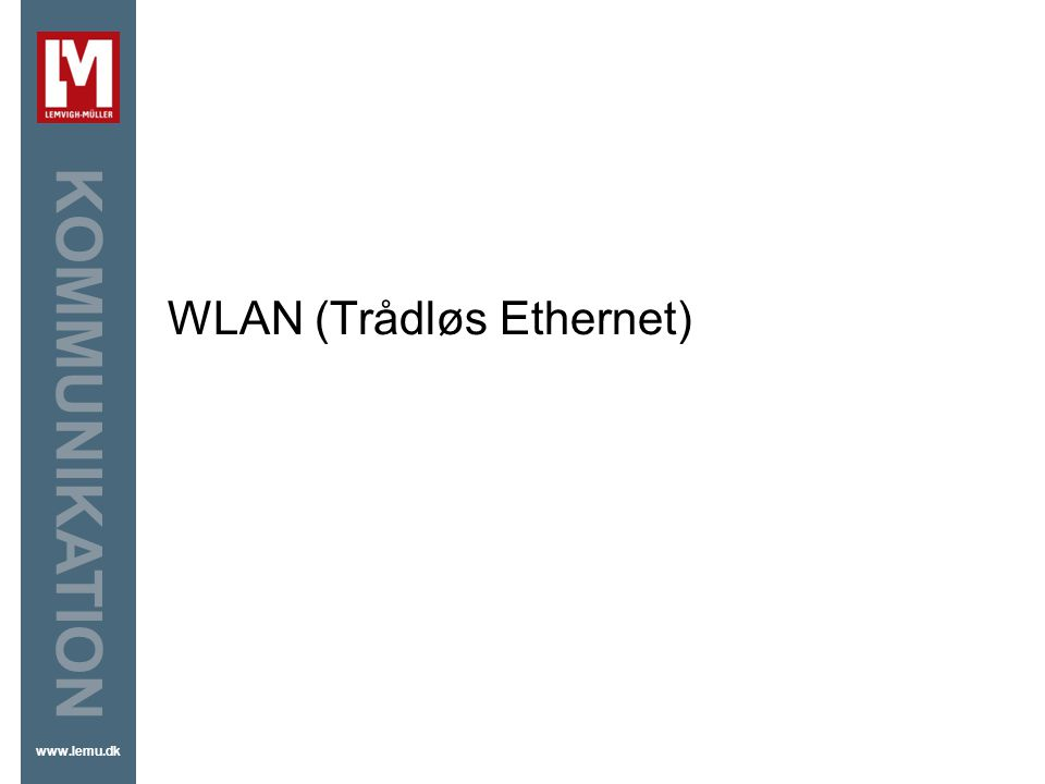 WLAN (Trådløs Ethernet)