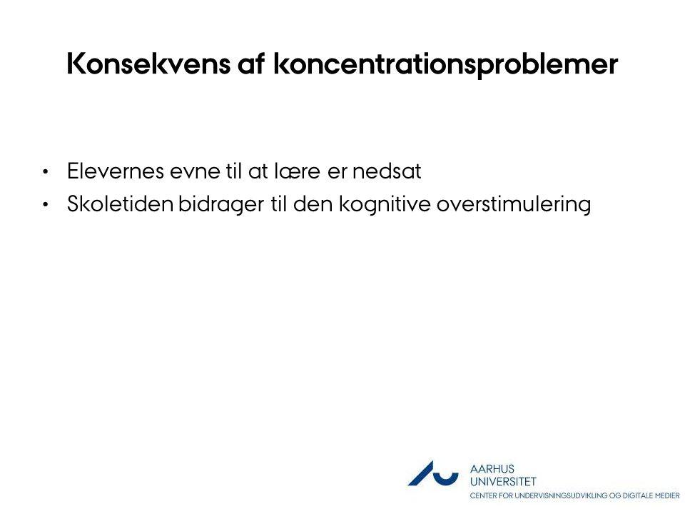 Konsekvens af koncentrationsproblemer