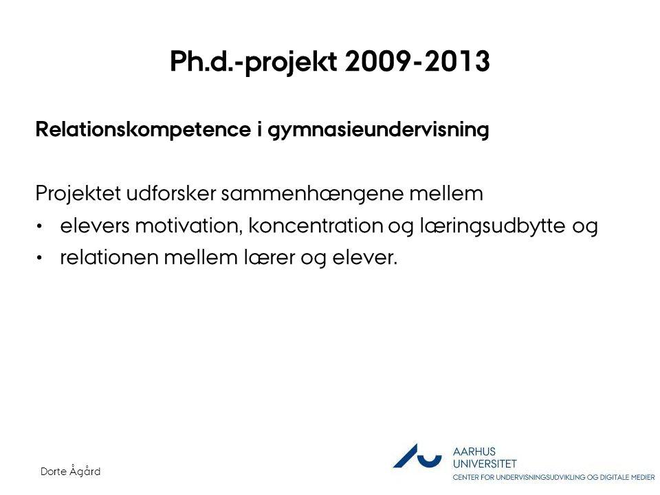Ph.d.-projekt 2009-2013 Relationskompetence i gymnasieundervisning