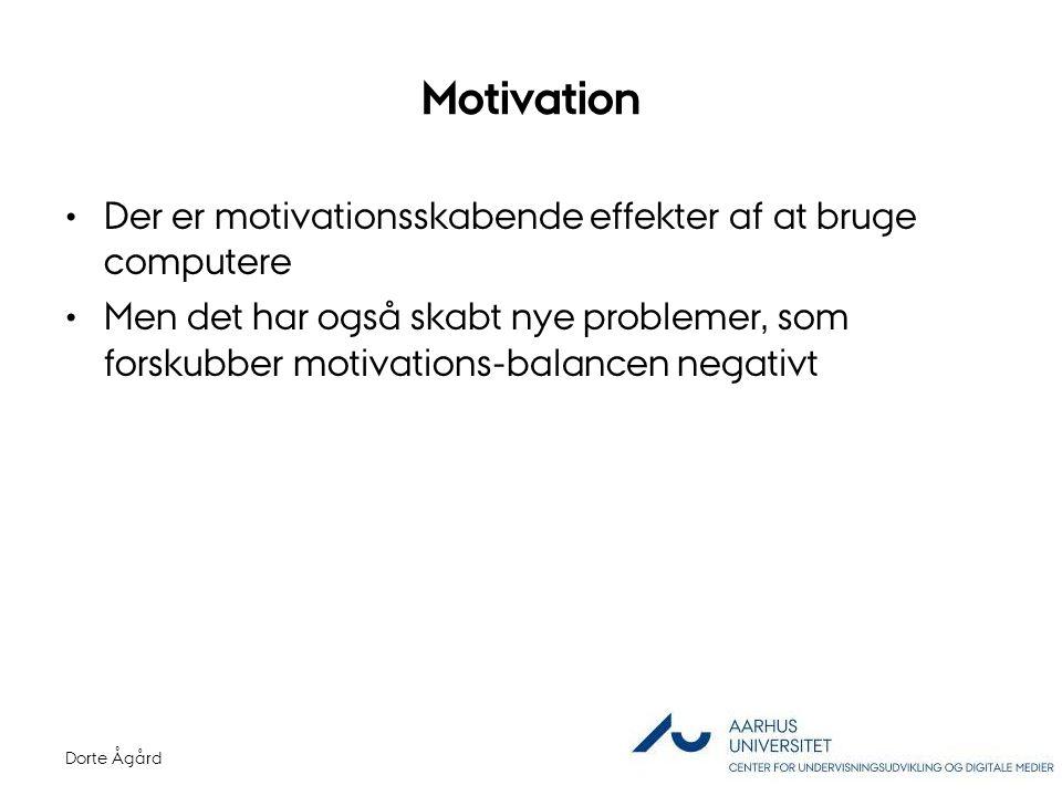 Motivation Der er motivationsskabende effekter af at bruge computere