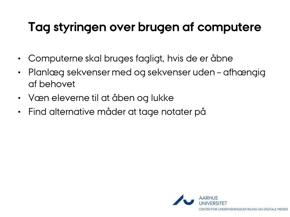 Tag styringen over brugen af computere