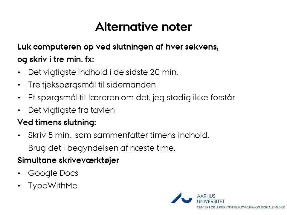 Alternative noter Luk computeren op ved slutningen af hver sekvens,
