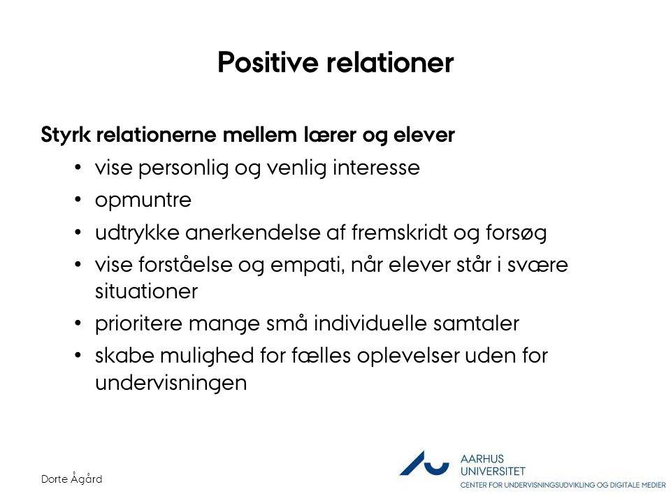 Positive relationer Styrk relationerne mellem lærer og elever