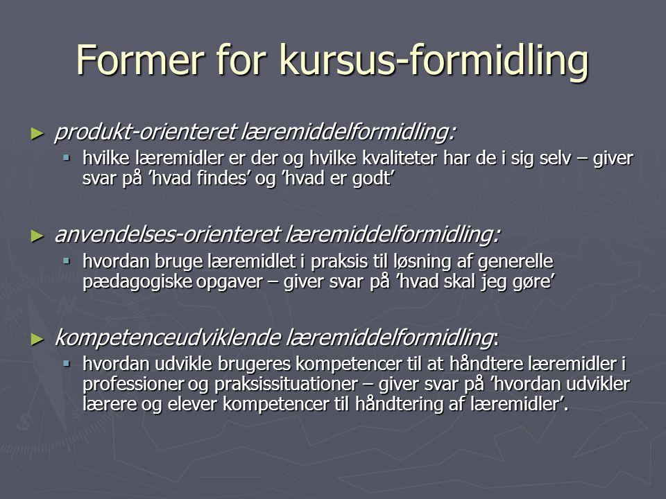 Former for kursus-formidling