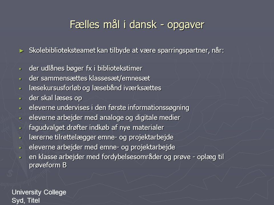 Fælles mål i dansk - opgaver