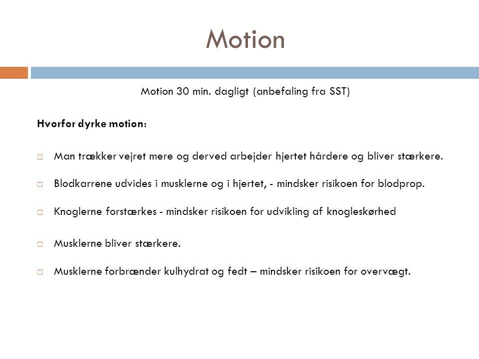 Motion 30 min. dagligt (anbefaling fra SST)