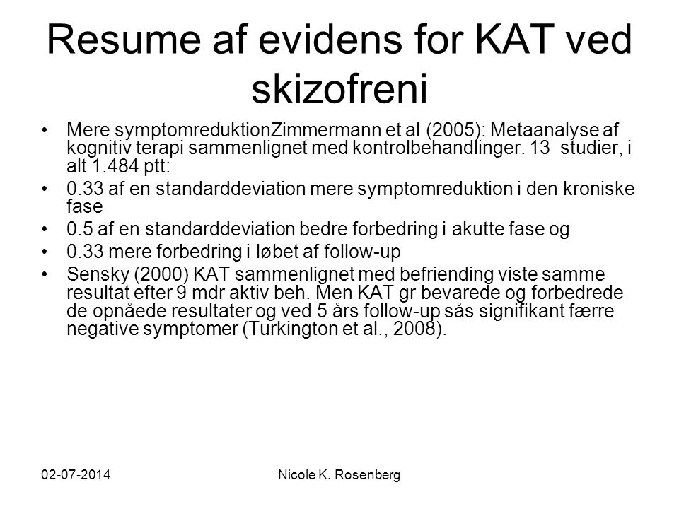 Resume af evidens for KAT ved skizofreni
