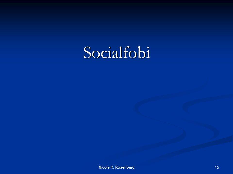 Socialfobi Nicole K. Rosenberg
