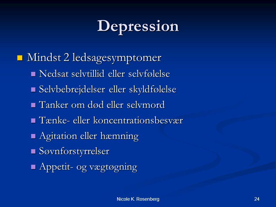 Depression Mindst 2 ledsagesymptomer