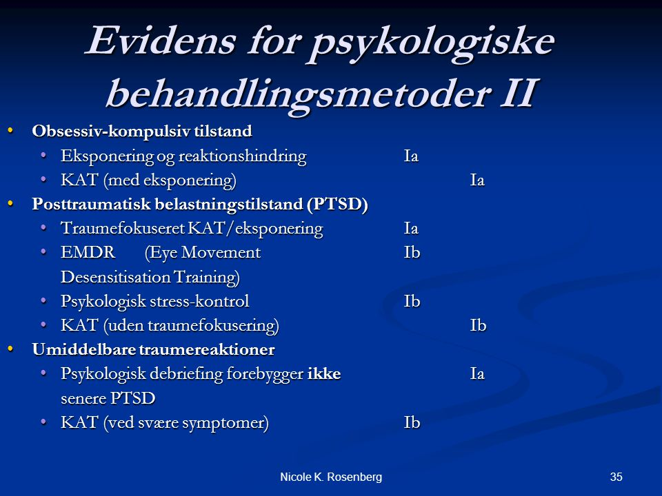 Evidens for psykologiske behandlingsmetoder II